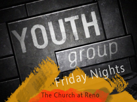 church at reno youth friday nights